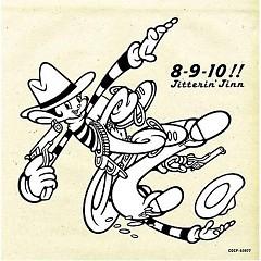 8 9 10 ! (ジッタリン · ジン · ベスト) - JITTERIN' JINN