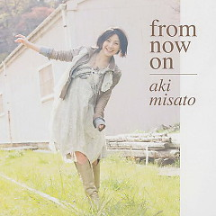 From Now On - Aki Misato
