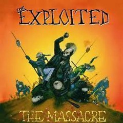 The Massacre  - The Exploited
