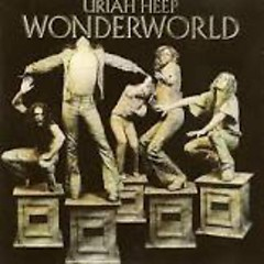 Wonderworld (Castle Remaster) - Uriah Heep