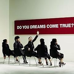 Do You Dreams Come True? (CD1)
