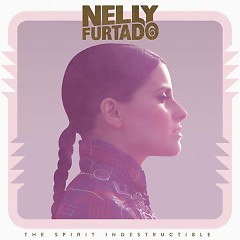 The Spirit Indestructible (Deluxe Edition) (CD1) - Nelly Furtado