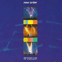 BBC Radio 1 Live In Concert - New Order