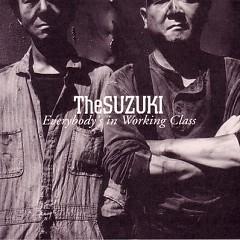 Everybody's in Working Class - The SUZUKI