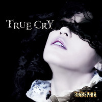TRUE CRY - BIOSPHIA
