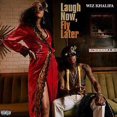 Laugh Now, Fly Later - Wiz Khalifa