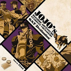 JoJo no Kimyou na Bouken Stardust Crusaders Original Soundtrack [Destination] - Yugo Kanno