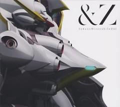 &Z - SawanoHiroyuki[nZk]