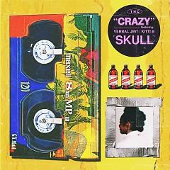 Crazy (Single) - Skull
