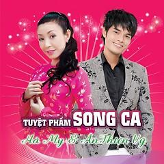 Album Tuyệt Phẩm Song Ca - Ân Thiên Vỹ,Hà My