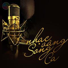 Album Nhạc Vàng Song Ca Hay Nhất - Various Artists