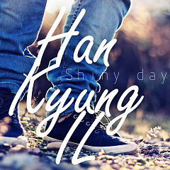 Shiny Day (Single) - Han Kyung Il