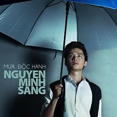 Mưa Độc Hành (Single) - Nguyễn Minh Sang