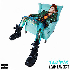 Two Fux (Single) - Adam Lambert