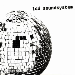 LCD Soundsystem (CD2) - LCD Soundsystem