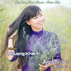 Album Tình Khúc Phan Khanh - Phạm Tùng  - Phượng Khánh