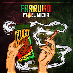 Fuego (Single) - Farruko, El Micha