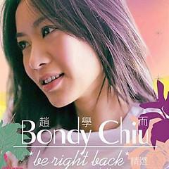 Be Right Back (Disc 2) - Triệu Học Nhi