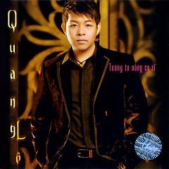 Album Tương Tư Nàng Ca Sĩ - Quang Lê
