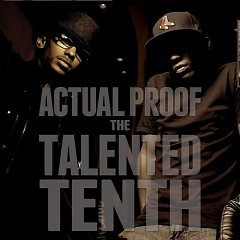 The Talented Tenth (CD1) - Actual Proof