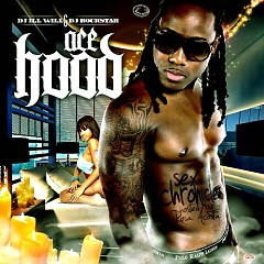 Sex Chronicles - Ace Hood