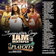 I Am Mixtapes 118: NBA Playoffs Edition (CD2)