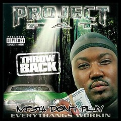 Mista Don't Play (CD2) - Project Pat