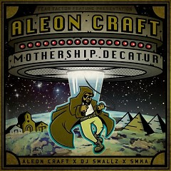 Mothership Decatur - Aleon Craft