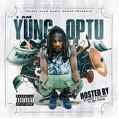 I Am Yung Optu - Yung Optu