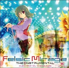 Felsic Mirage The Instrumental