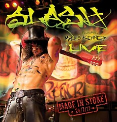 Made In Stoke 24/7/11 (CD1) - Slash