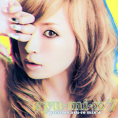Ayu-mi-x 7 Presents Ayu-ro Mix 4