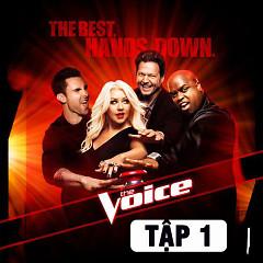 The Voice US Season 3 (Tập 1)