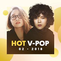 Nhạc Việt Hot Tháng 02/2018