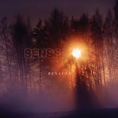 Renacer - Senses Fail