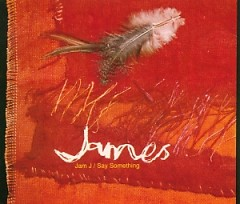 Jam J - Say Something (Single) - James
