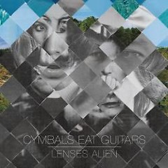 Lenses Alien - Cymbals Eat Guitars
