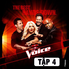 The Voice US Season 3 (Tập 4)