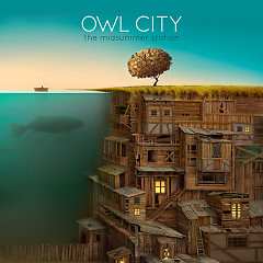 The Midsummer Station - Owl City