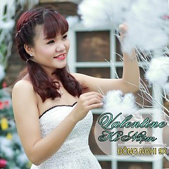 Valentine Kỉ Niệm - Đông Nghi (9X)