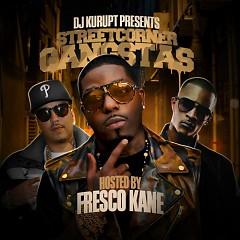 Streetcorner Gangstas (Hosted By Fresco Kane) (CD1)