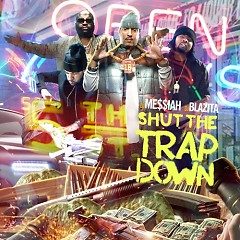 Shut The Trap Down (CD1)
