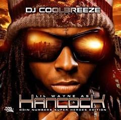 Lil Wayne As Hancock Doin Numbers (CD2)