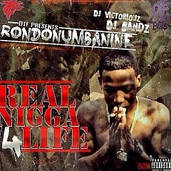 Real Nigga For Life