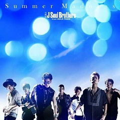 Summer Madness - Sandaime J Soul Brothers