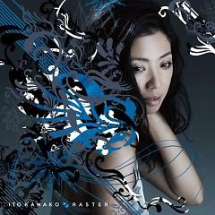 RASTER - Kanako Ito