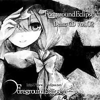 Foreground Eclipse Demo CD Vol.02 - Foreground Eclipse
