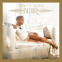 Better - Chrisette Michele
