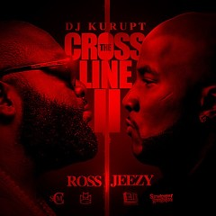 Cross The Line 2 (CD2) - Young Jeezy,Rick Ross