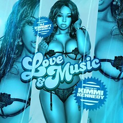 Love & Music (Hosted By Kimmi Kennedy) (CD1)